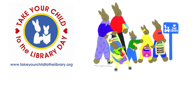 National Take Your Child to the Library Day, Saturday, February 6